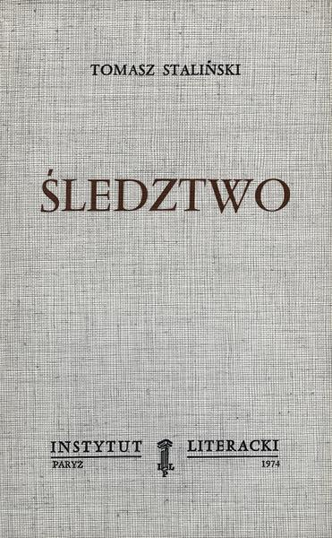 <div class='foto-caption-box popup'><div class='close-desc'></div><div class='inner-box'><span class='opis'>Śledztwo</span>Tomasz Staliński<span class='autor'>1974  Instytut Literacki</span></div></div>