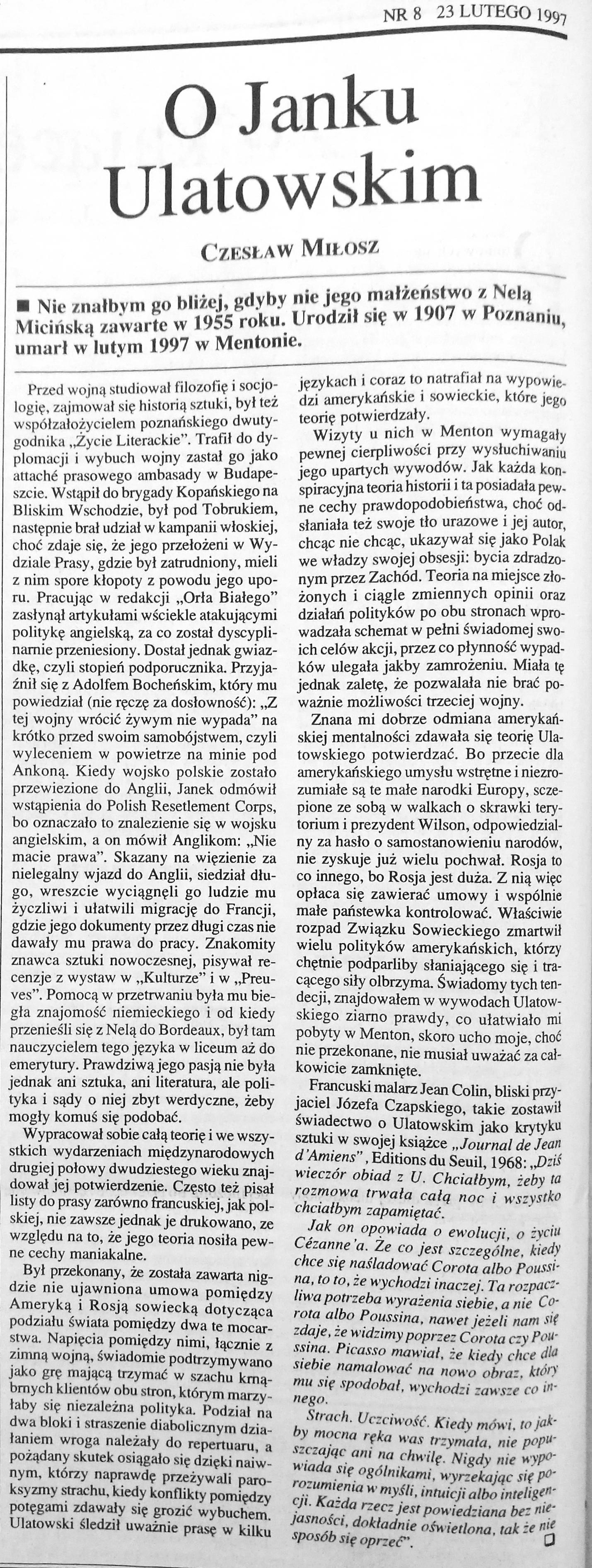 <div class='inner-box'><div class='close-desc'></div><span class='opis'>Wspomnienie Czesława Miłosza o Janie Ulatowskim. &quot;Tygodnik Powszechny&quot;, nr 8 z 23 lutego, 1997 r. We wstępie jest pomyłka - Ulatowski umarł nie w lutym, a 13 stycznia 1997 r.</span><div class='clearfix'></div><span>Sygn. sm00286</span><div class='clearfix'></div><span>&copy; Instytut Literacki</span></div>