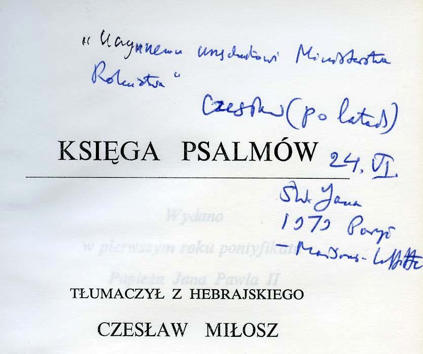 """<div class='inner-box'><div class='close-desc'></div><span class='opis'>Dedykacja Czesława Miłosza dla Jerzego Giedroycia. """"Księga Psalmów"""", ED, Paryż 1979.</span><div class='clearfix'></div><span>Sygn. dedyk017b</span><div class='clearfix'></div><span>© Instytut Literacki</span></div>"""
