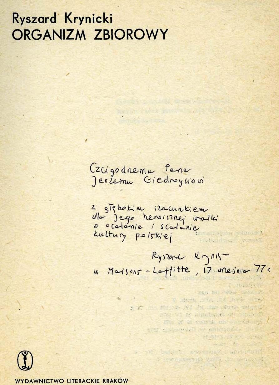 """<div class='inner-box'><div class='close-desc'></div><span class='opis'>Dedykacja Ryszarda Krynickiego dla Jerzego Giedroycia. """"Organizm zbiorowy"""", Wydawnictwo Literackie, 1977.</span><div class='clearfix'></div><span>Sygn. dedyk024b</span><div class='clearfix'></div><span>© Instytut Literacki</span></div>"""