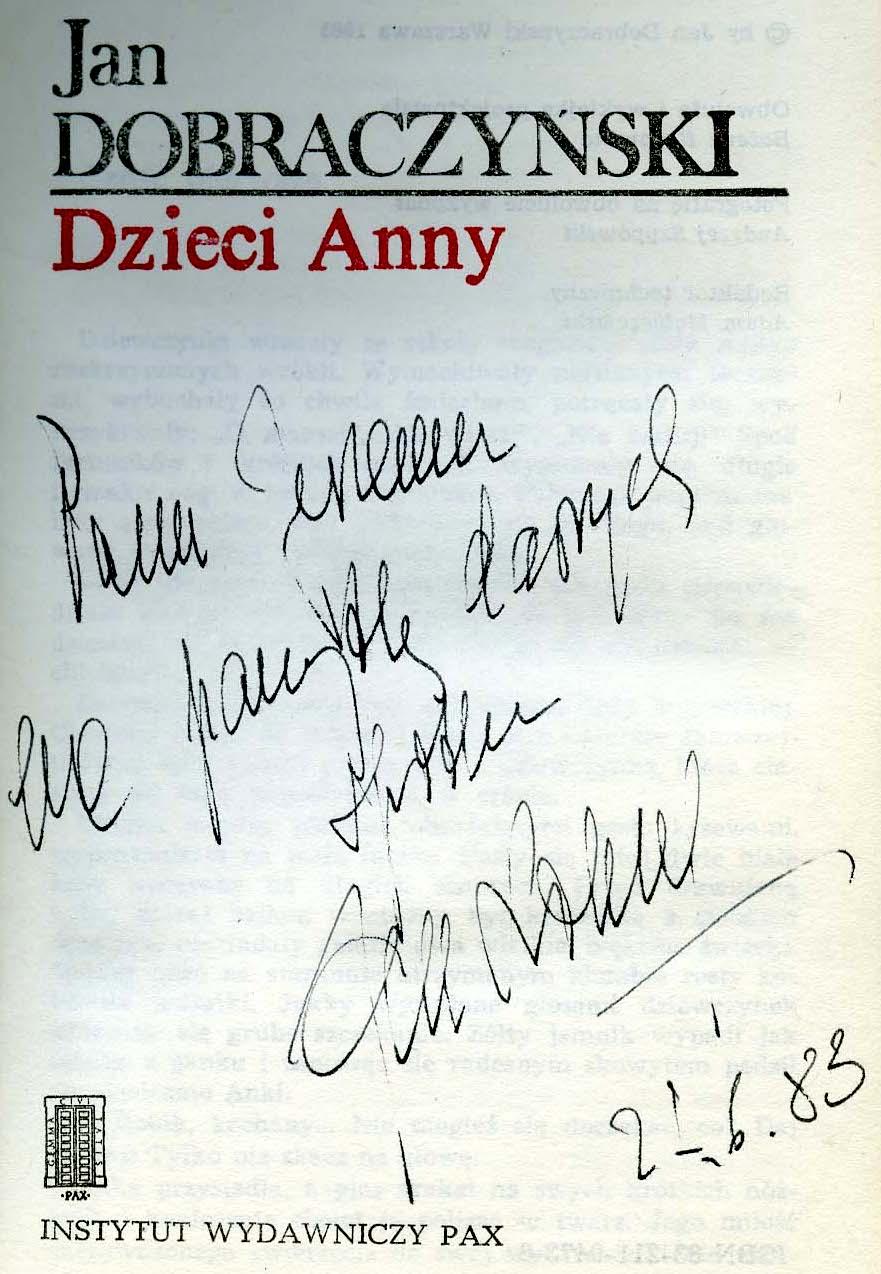 """<div class='inner-box'><div class='close-desc'></div><span class='opis'>Dedykacja Jana Dobraczyńskiego dla Jerzego Giedroycia. """"Dzieci Anny"""", PAX 1983.</span><div class='clearfix'></div><span>Cote du document dedyk028b</span><div class='clearfix'></div><span>© Instytut Literacki</span></div>"""