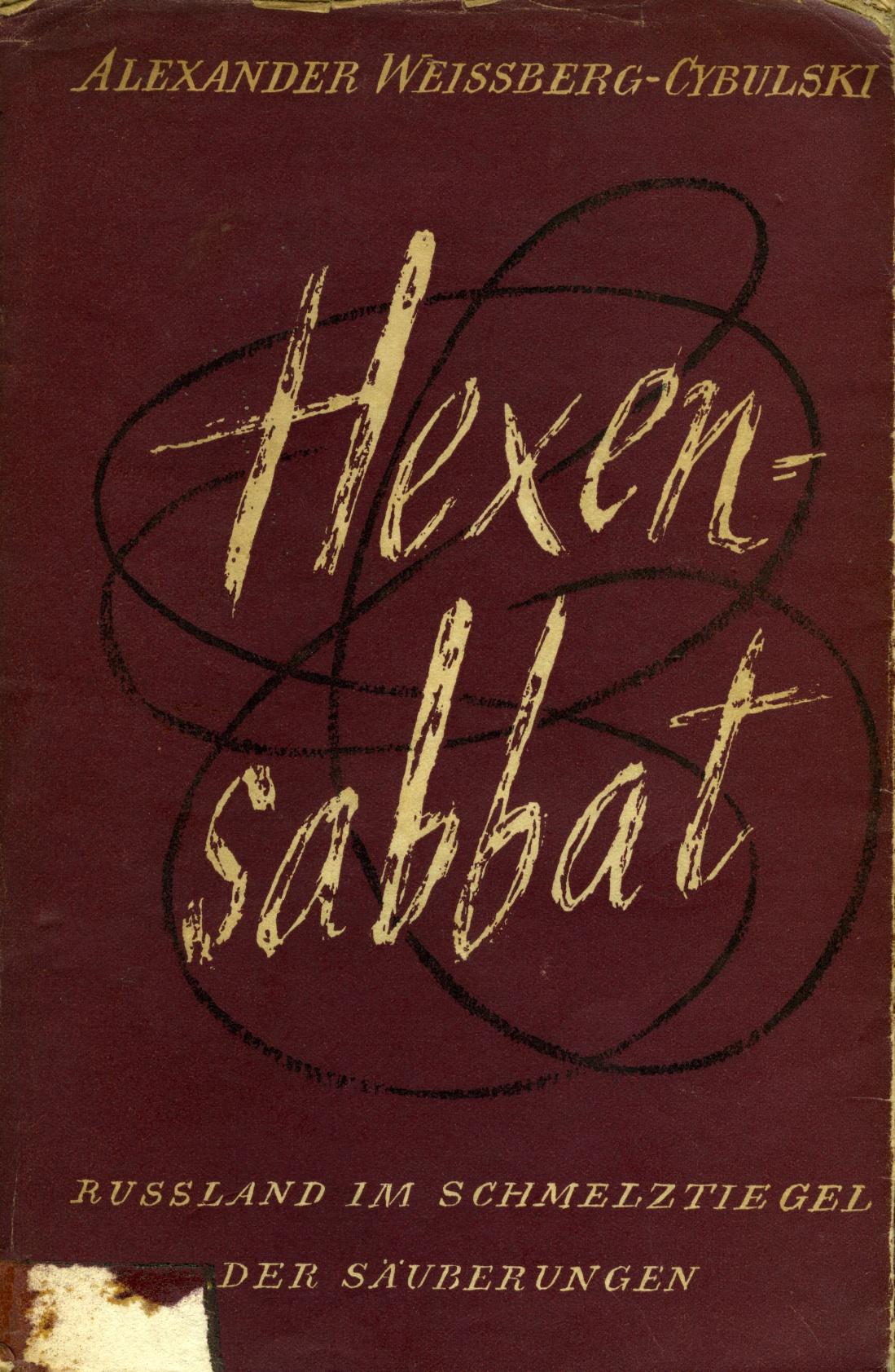 <div class='inner-box'><div class='close-desc'></div><span class='opis'>&quot;Hexen - Sabbat&quot; - pierwsze niemieckie wydanie sowieckich wspomnień Aleksandra Weissberga-Cybulskiego (w wersji polskiej książka wyszła pod tytułem &quot;Wielka czystka&quot;.)</span><div class='clearfix'></div><span>Sygn. sm00198</span><div class='clearfix'></div><span>&copy; Instytut Literacki</span></div>