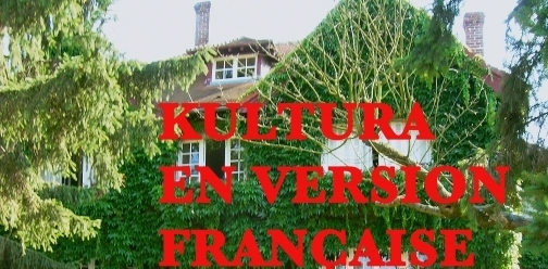 KULTURA en version française